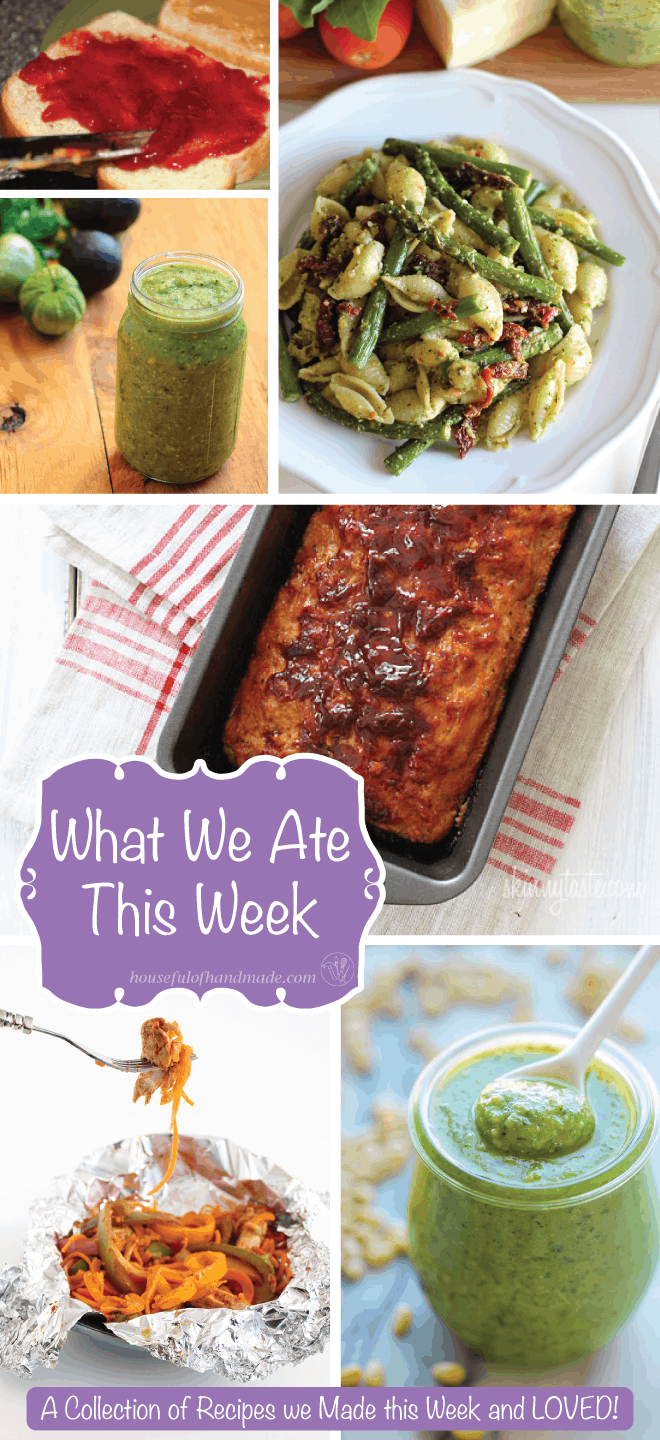 What We Ate This Week | A collection of recipes we made this week and LOVED from Houseful of Handmade.
