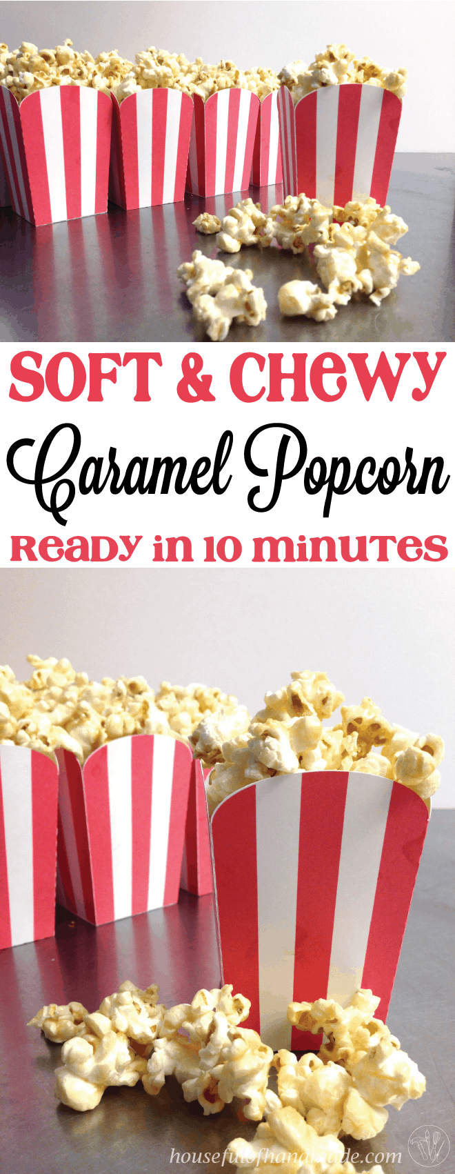 The best 10 minute soft & chewy caramel popcorn from Houseful of Handmade.