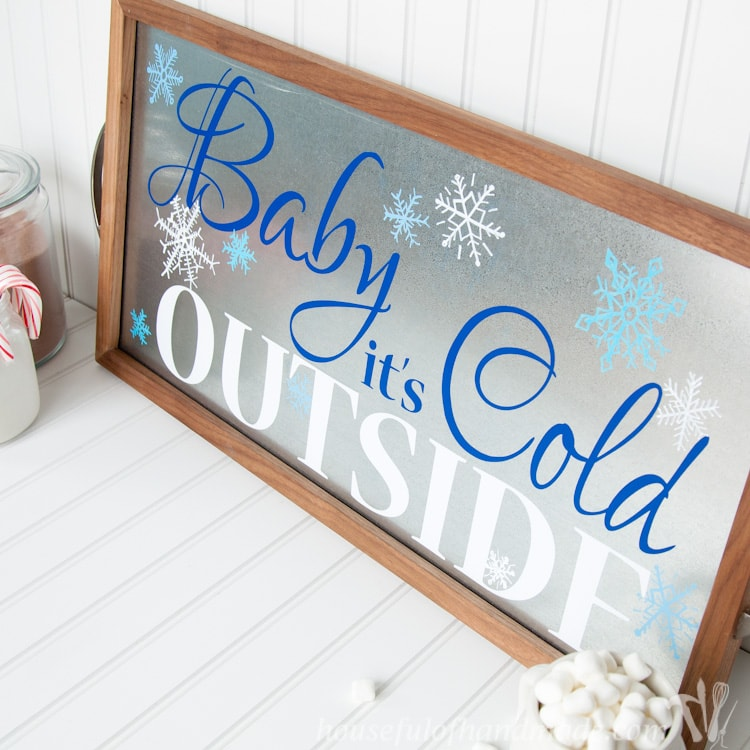 Baby It's Cold Outside Sign from DIY Serving Tray