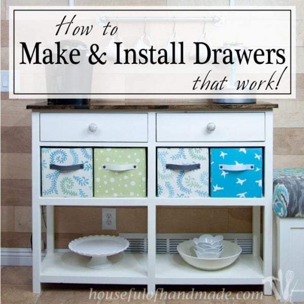 Don't be afraid of building furniture with drawers like I was? I show you how to make and install drawers that actually work. And it's easy!   Housefulofhandmade.com