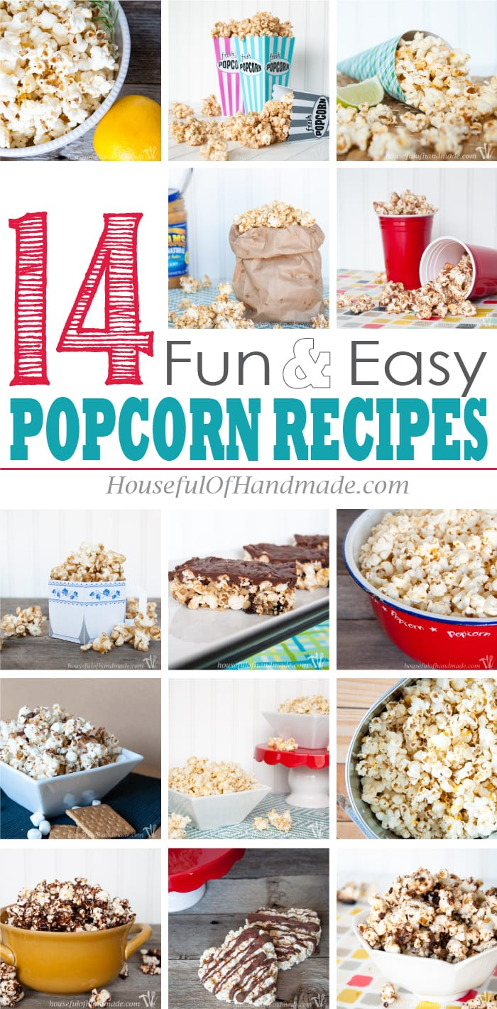 Popcorn makes the best treat or snack! Check out these 14 fun & easy popcorn recipes for all your sweet or savory snacking needs. | HousefulOfHandmade.com