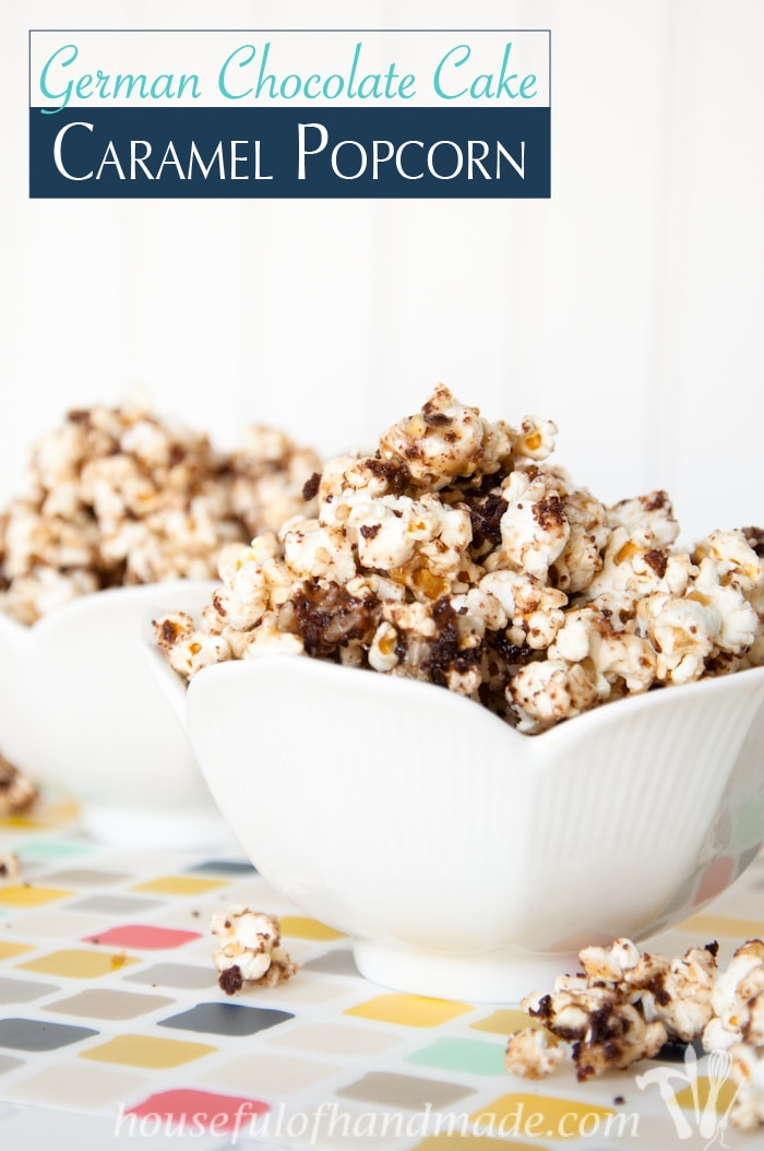 Caramel popcorn with coconut, pecans, and chocolate, what more could you want? This German Chocolate Cake Caramel Popcorn is the perfect fix for your sweet tooth. | HousefulOfHandmade.com