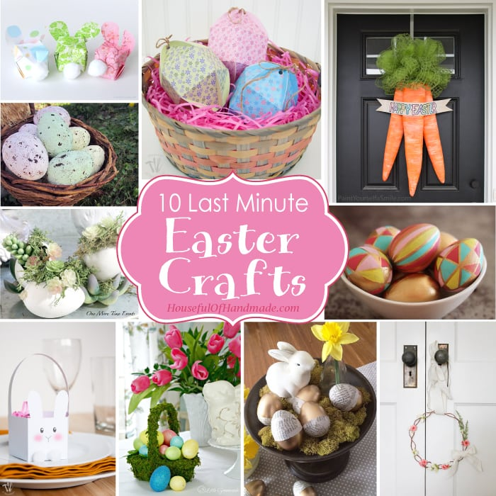 10 Last Minute Easter Crafts