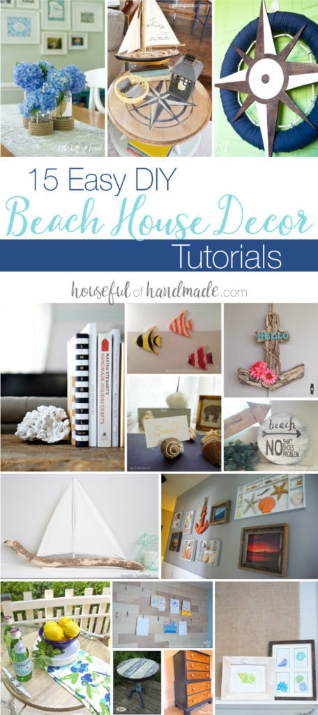 I love all things coastal! You can easily create the perfect beach house with these 15 Easy DIY Beach House decor tutorials. I am making #2 this weekend! | Housefulofhandmade.com
