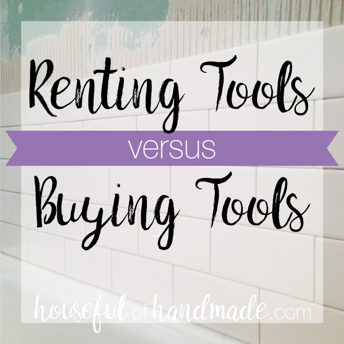 Renting Tools versus Buying Tools