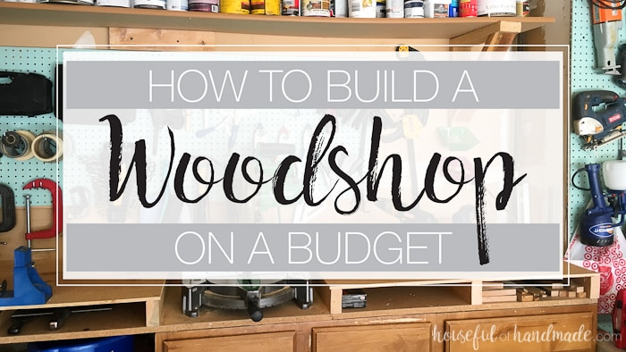 This video is awesome! Getting started with DIY can be expensive because there are a lot of tools to buy. Just because you are on a budget, doesn't mean you can't get the wood shop of your dreams. Check out this video about how to get your tools and build a woodshop on a budget. | Housefulofhandmade.com