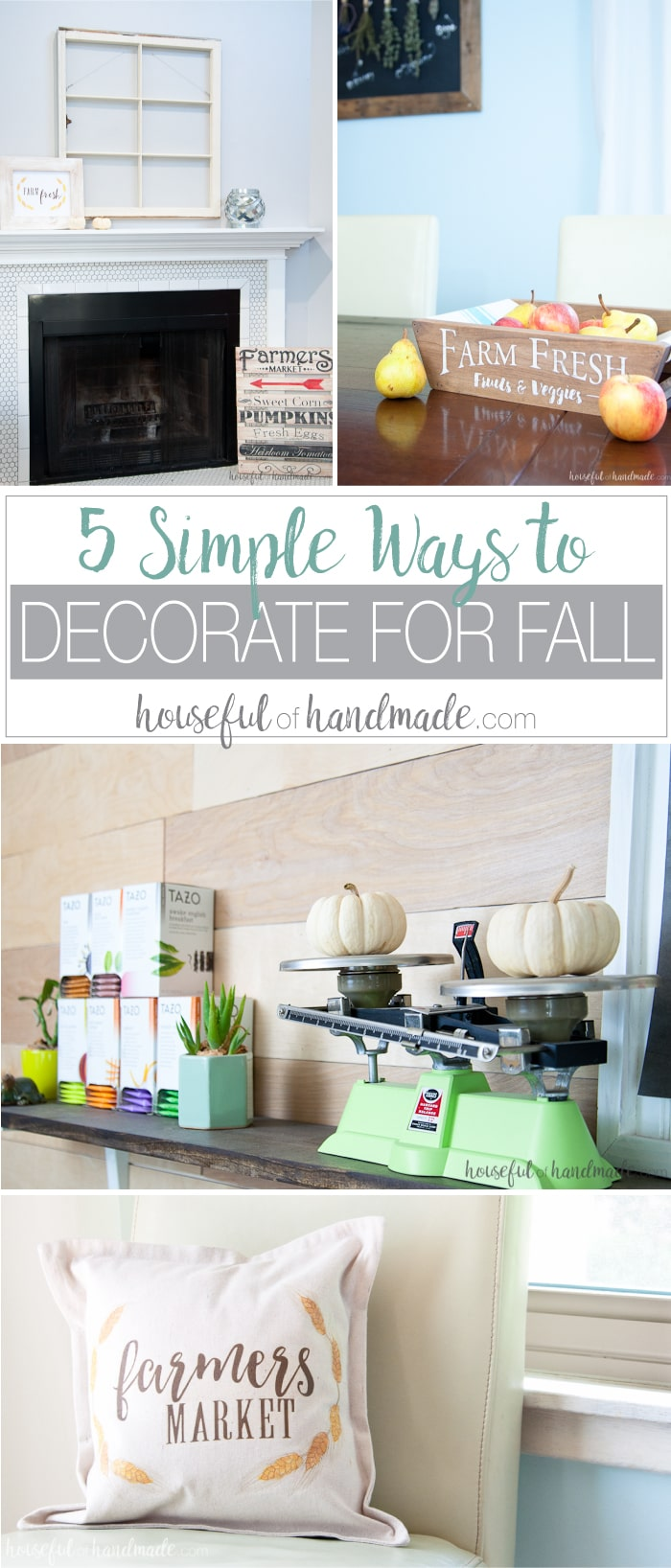 5 simple ways to decorate for fall a houseful of handmade for Simple ways to decorate your home