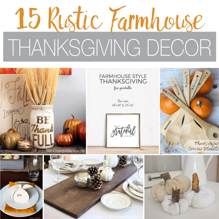 Get ready for Thanksgiving with the perfect farmhouse decor. Your guests will love all the beautiful decorations. Thanksgiving with these 15 rustic farmhouse Thanksgiving Decor ideas.