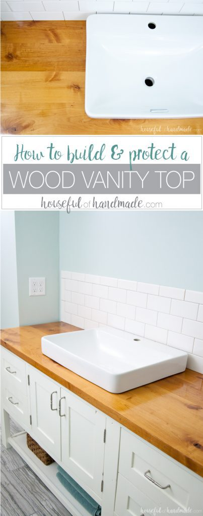 How To Build Protect A Wood Vanity Top Houseful Of Handmade