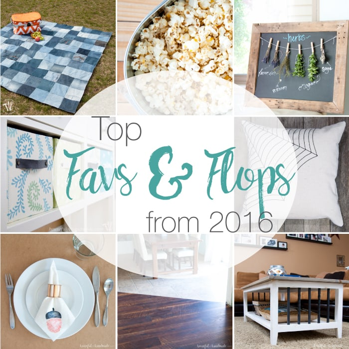 Look back on 2016 with the top posts of the year. This fun favs & flops blog hop has a bunch of bloggers sharing their top posts and their favorites that didn't take off as well. | Housefulofhandmade.com