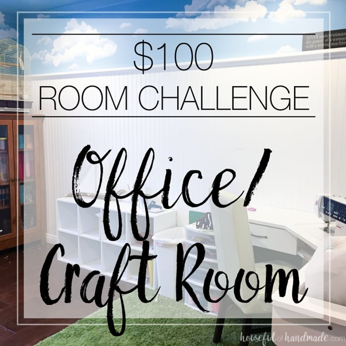 See how I make over this office & craft room for only $100! This March join in on the fun with a bunch of bloggers as they redo rooms in the $100 room challenge. Housefulofhandmade.com | Budget room makeover | $100 Room Challenge | DIY Room Makeover | Home Renovation Ideas | Office Makeover | Craft room Makeover | Budget Storage Ideas