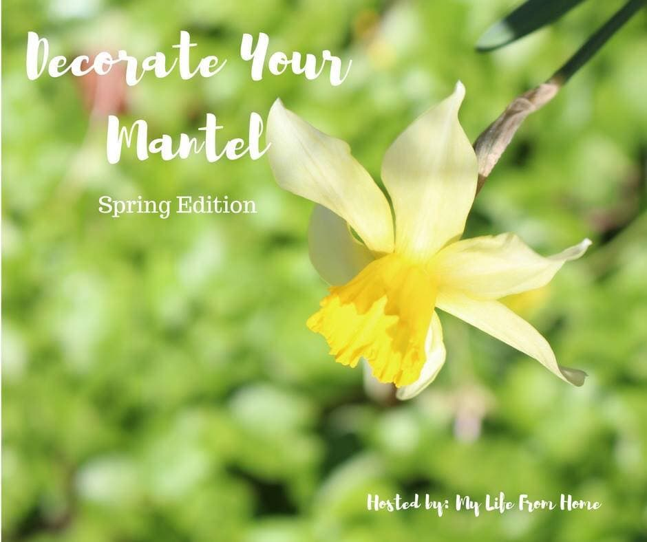 Decorate your mantel for Spring. Lots of beautiful ideas in this spring mantel blog hop! Housefulofhandmade.com