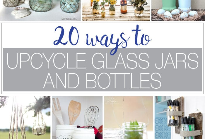 Don't throw away those old jars & bottles, reuse them instead! Here are 20 ways to Upcycle Glass Jars & Bottles as home decor and storage. Housefulofhandmade.com | Upcycle Jars | Reuse Jars | DIY Home Decor | Upcycled Home Decor | Ways to Recycle Glass