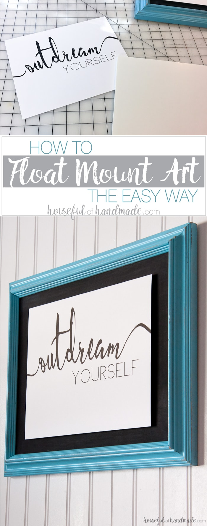 Add dimension to your gallery wall by learning how to float mount art the easy way. No specialized supplies needed, instead for a couple dollars you can have the high end float mount look in minutes. Housefulofhandmade.com | Mounting Art | Inexpensive Art Ideas | Gallery Wall Ideas | DIY Float Mount | Floating Art | Wall Sayings | $100 Room Challenge