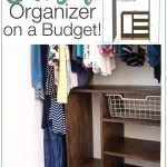 Hers side of the closet organizer next to a 3D SketchUp model of the build plans and text overlay: Build a Closet Organizer on a Budget!