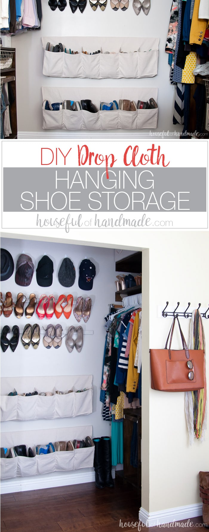 This drop cloth hanging shoe storage will keep your closet clean and all your shoes organized. The hanging shoe storage can easily be customized to fit all your shoes and closet space. See how easy they were to make for just a few dollars. Housefulofhandmade.com
