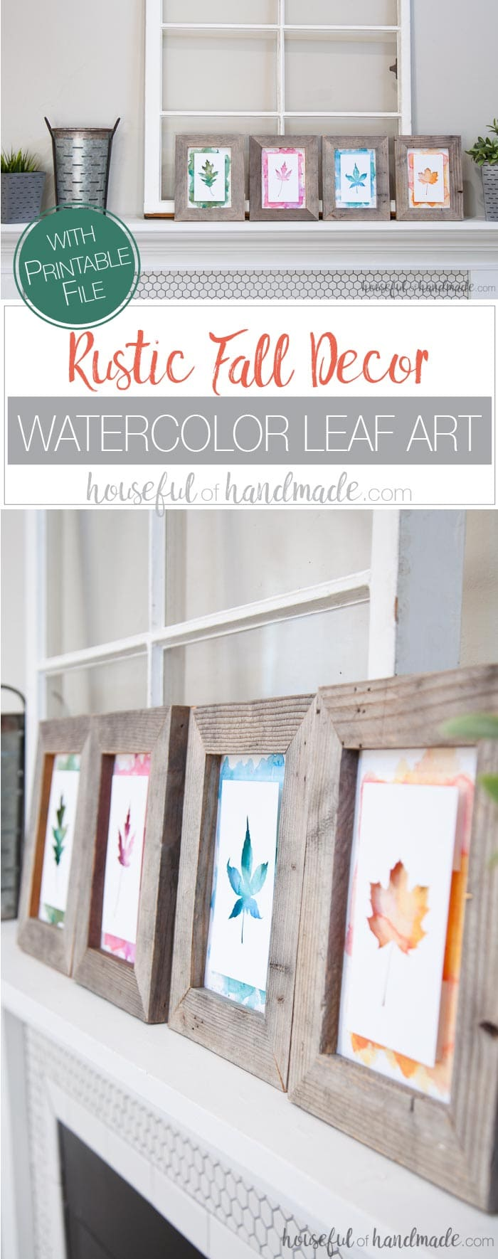 Create beautiful non-traditional decorations for fall. I love these watercolor leaf prints. It's the perfect easy rustic fall decor. Includes free printable file and Silhouette cut file. Housefulofhandmade.com