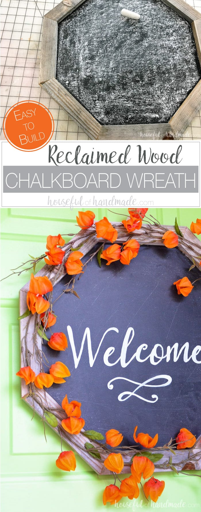 Learn how to build an octagon wreath form out of wood to create this beautiful chalkboard wreath. Made from reclaimed wood, it's the perfect farmhouse wreath. Housefulofhandmade.com