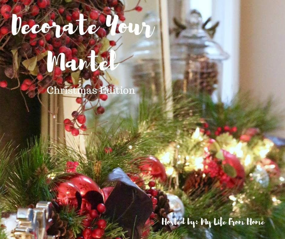 decorate you mantel series christmas edition see how your favorite bloggers decorated their mantel - Decorating Your Mantel For Christmas