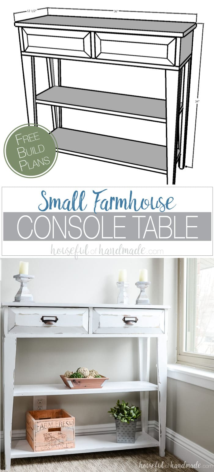 Build a beautiful small console table to add storage and decor to your home. This DIY farmhouse console table has two large drawers and two shelves. Perfect small space storage idea. Housefulofhandmade.com