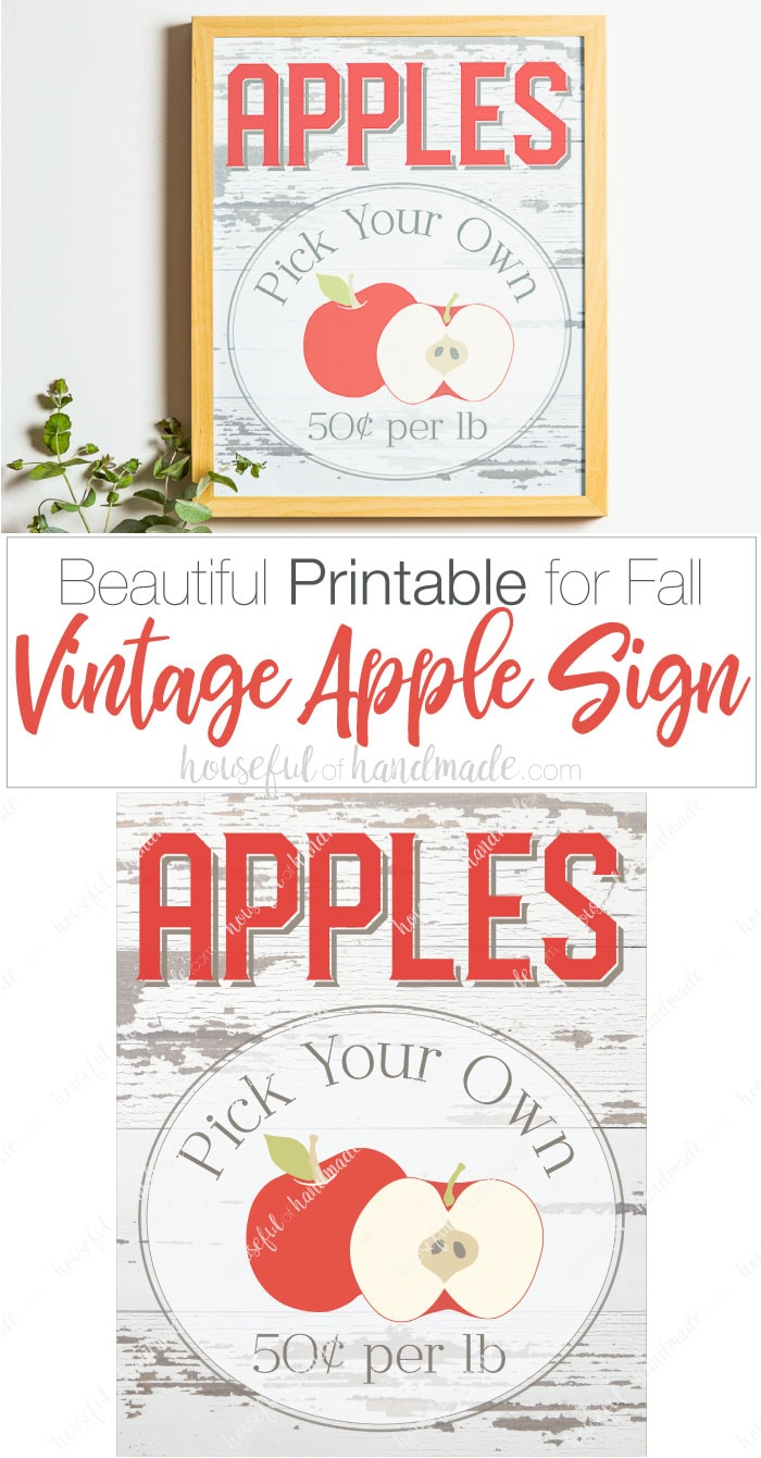 Decorate your home for fall with lots of beautiful fall printables! This farmhouse apple picking sign is perfect, plus tons more free printables to get your home ready for fall. Housefulofhandmade.com | #printable #fall #falldecor #homedecor #apple #applepicking #sign