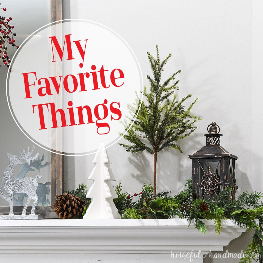 My favorite things gift guide.