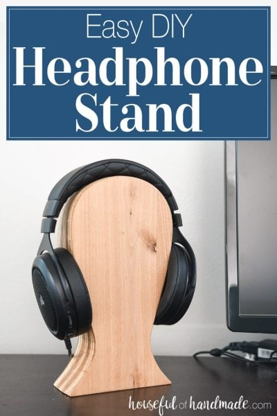 "Easy DIY headphone stand on a desk with word overlay above it saying ""Easy DIY Headphone Stand""."