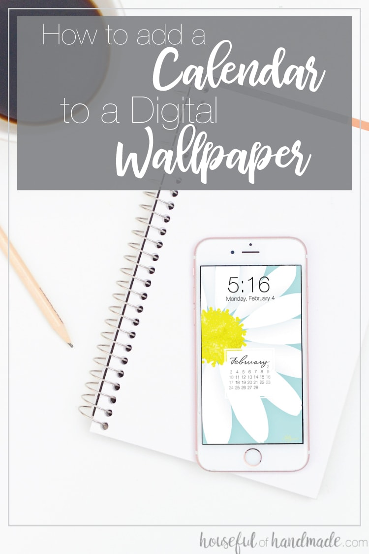 Learn how to add a calendar to a digital background so you can customize your computer or phone screen. Use one of the previous free backgrounds from Houseful of Handmade or your own. Housefulofhandmade.com | #iphonewallpaper #canva #tutorial #digitalwallpaper #desktopwallpaper