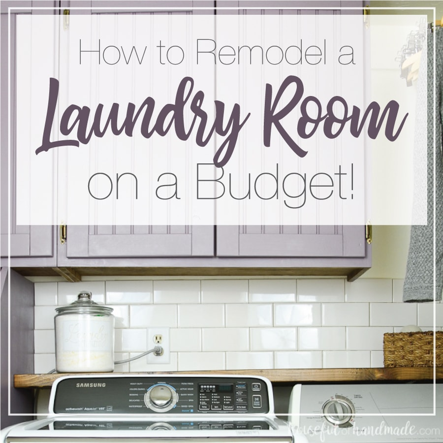 Beautiful farmhouse laundry room with purple painted cabinets and word overlay: How to Remodel a Laundry Room on a Budget.