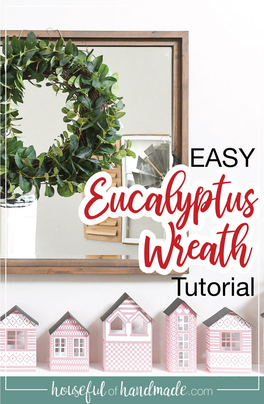 DIY Eucalyptus wreath over the mantel.