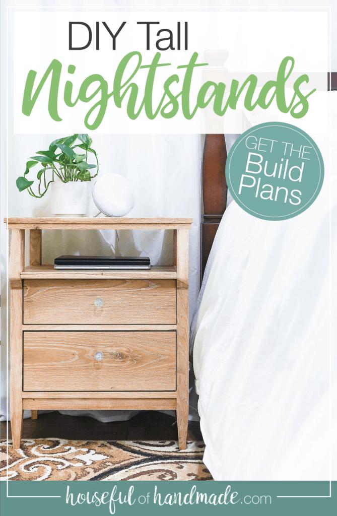 Diy Tall Nightstand Build Plans Houseful Of Handmade