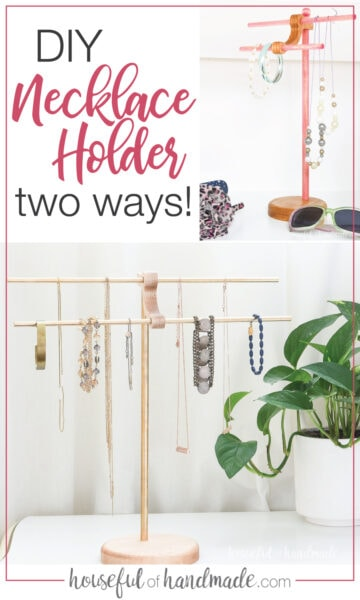 Two different DIY necklace stands: one with brass rods and one with pink stained wood dowels.