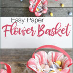 Top down and side pictures of the paper flower baskets with text overlay.