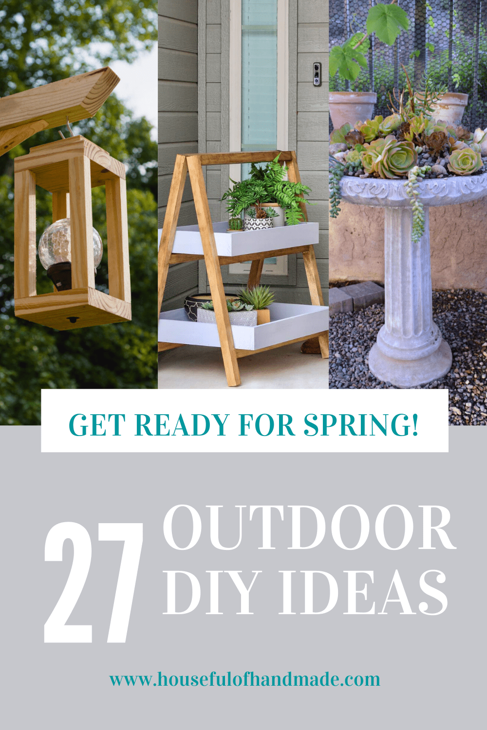 get ready for spring 27 outdoor diy ideas collage of three