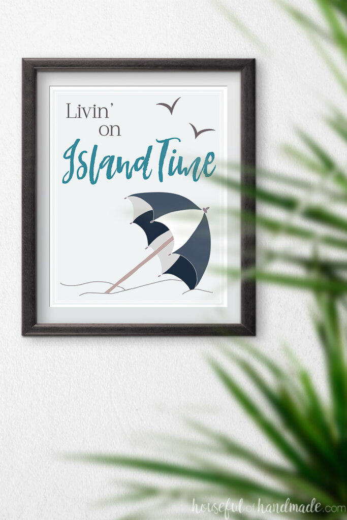 Livin on island time saying on a summer printable.