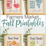 All four fall printables based on market signs in frames with text overlay: Farmers Market Fall Printables.