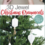 Picture of the ornament being made and picture of completed ornaments hanging on a Christmas tree with text overlay: 3D Jewel Christmas ornaments.