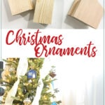 Picture of the scrap wood cut into house shapes and the finished scrap wood christmas houses on the Christmas tree with text: scrap wood Christmas ornaments on it.