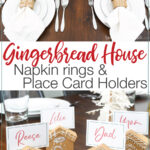 Picture of the gingerbread house napkin rings and picture of the gingerbread house with text overlay.