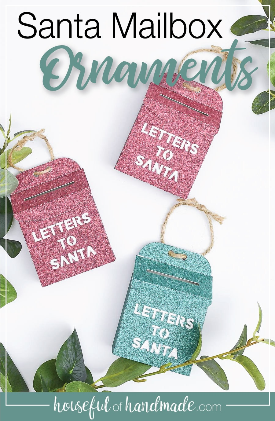 Mini Santa Mailbox Christmas ornaments on a white table with greenery and text overlay: Santa Mailbox Ornaments.