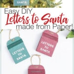 Two pictures of the DIY Letters to Santa Mailbox ornaments with text overlay.