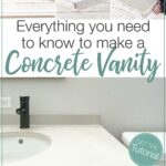 Three pictures of the process of making a concrete vanity next to picture of the final vanity top and text: Everything you need to know to make a concrete vanity.