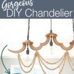 DIY chandelier with wood beads and pictures of making the chandelier with text overlay: Gorgeous DIY Chandelier, Click here for the Tutorial.