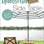 """3D sketchup of the umbrella side table and picture of the finished build with text: DIY Umbrella Side Table Get the build plans""""."""